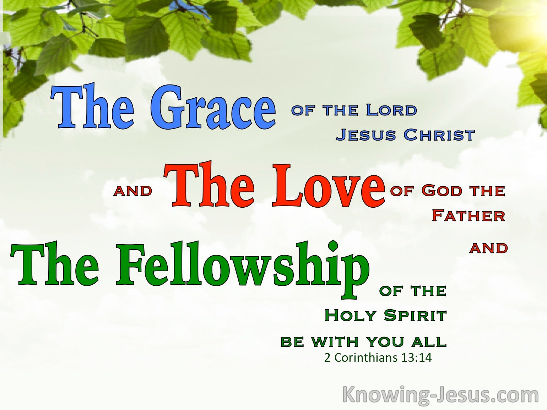 What Does 2 Corinthians 13:14 Mean?