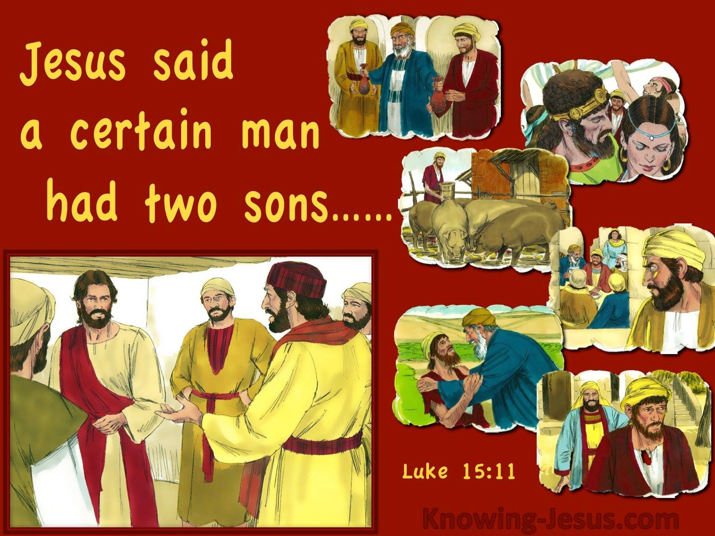 Luke 15:11