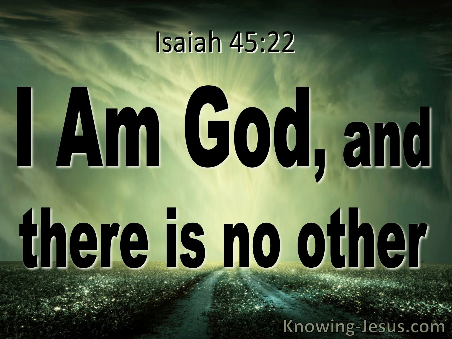 What Does Isaiah 45:22 Mean?