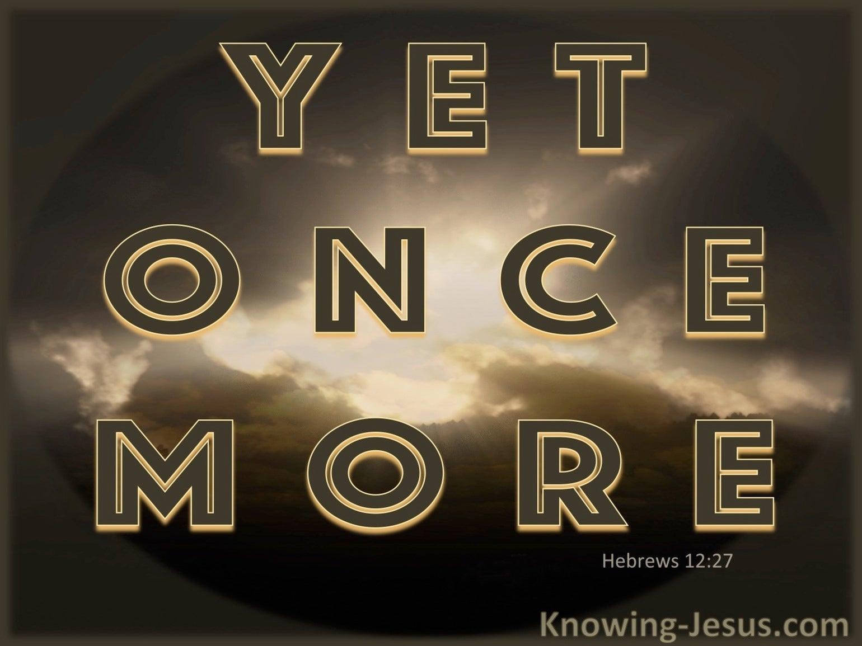 Hebrews 12:27