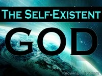 The Self-Existent God - Character and Attributes of God (18)