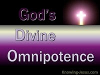 God's Divine Omnipotence - Character and Attributes of God (1)