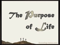 The Purpose of Life  - Grace Thru Faith- study [19]