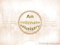 An Intimate Ministry