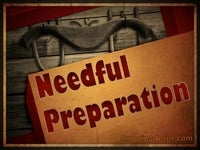 Needful Preparation - Grace Thru Faith- study [22]