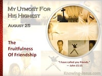 The Fruitfulness Of Friendship
