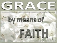 Grace By Means of Faith - Growing In Grace (12)