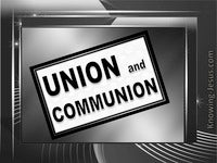 Union and Communion - Growing In Grace (1)