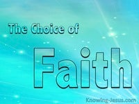 The Choice of Faith