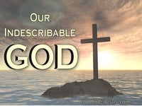 Our Indescribable God