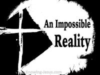 An Impossible Reality