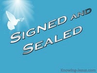 Signed and Sealed