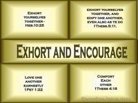 Exhort and Encourage