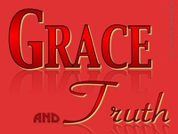 Grace and Truth - Perfect MAN Eternal SON (29)
