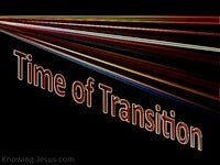 Time of Transition