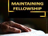 Maintaining Fellowship - Growing In Grace (2)