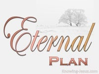 The Eternal Plan - Character and Attributes of God (24)