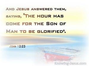 John 12:23