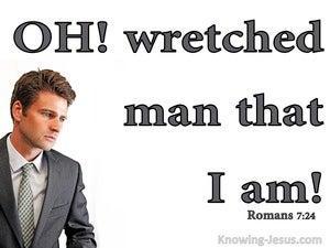 Romans 7:24