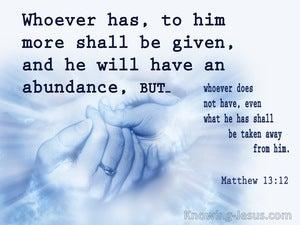 Matthew 13:12
