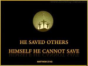 Matthew 27:42