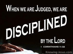 1 Corinthians 11:32