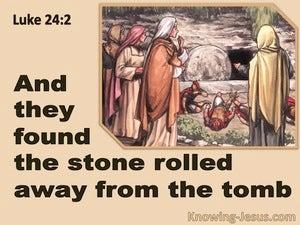 Luke 24:2