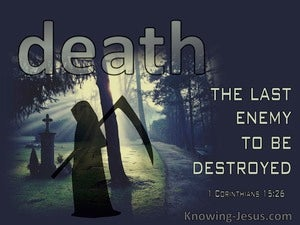 1 Corinthians 15:26