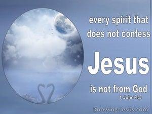 1 John 4:3