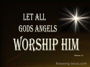 Hebrews 1:6