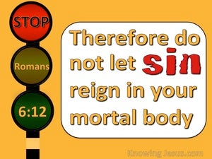 Romans 6:12