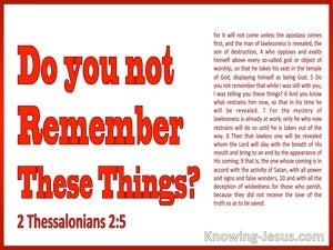2 Thessalonians 2:5