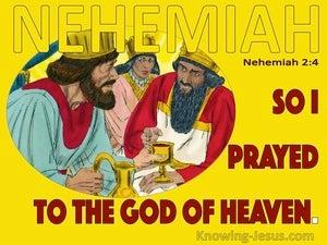 Nehemiah 2:4