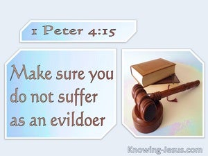 1 Peter 4:15