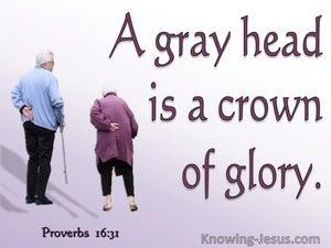 Proverbs 16:31