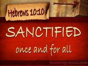 Hebrews 10:10