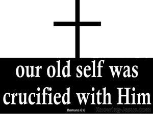 Romans 6:6