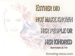 Esther 2:10