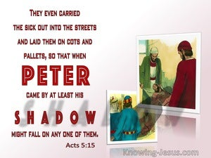 Acts 5:15