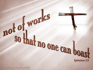 Ephesians 2:9