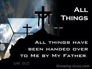 Luke 10:22