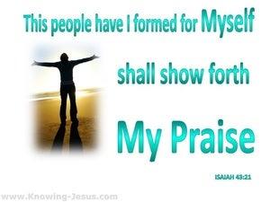 Isaiah 43:21