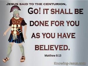 Matthew 8:13
