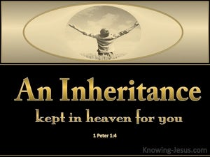1 Peter 1:4