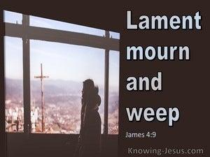 James 4:9