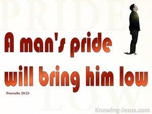 Proverbs 29:23