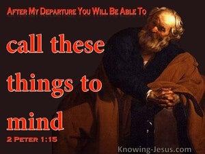 2 Peter 1:15