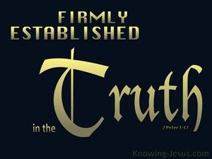 2 Peter 1:12
