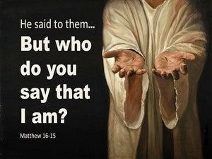 Matthew 16:15