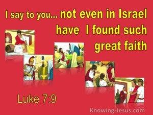 Luke 7:9